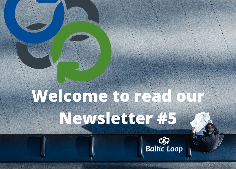 We invite you to read the fifth Baltic Loop Newsletter